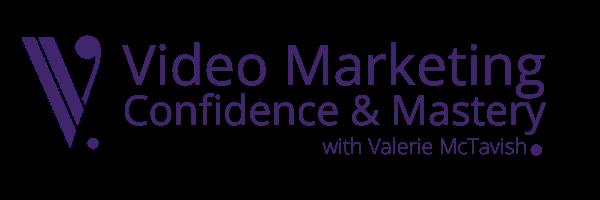 video marketing confidence and mastery program