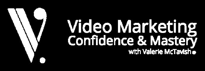 Video Marketing Mastery Coach Valerie McTavish